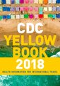 Couverture de l'ouvrage CDC Yellow Book 2018: Health Information for International Travel