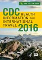 Couverture de l'ouvrage CDC Health Information for International Travel 2016