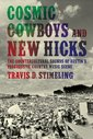 Couverture de l'ouvrage Cosmic cowboys and new hicks