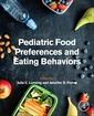 Couverture de l'ouvrage Pediatric Food Preferences and Eating Behaviors