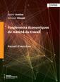 Couverture de l'ouvrage Fondements économiques du marché du travail - Recueil d'exercices