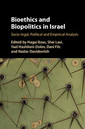 Couverture de l'ouvrage Bioethics and Biopolitics in Israel
