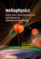 Couverture de l'ouvrage Heliophysics: Active Stars, their Astrospheres, and Impacts on Planetary Environments