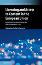 Couverture de l'ouvrage Licensing and Access to Content in the European Union