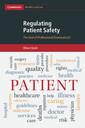 Couverture de l'ouvrage Regulating Patient Safety