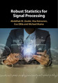 Couverture de l'ouvrage Robust Statistics for Signal Processing