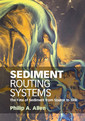 Couverture de l'ouvrage Sediment Routing Systems
