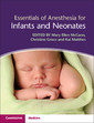 Couverture de l'ouvrage Essentials of Anesthesia for Infants and Neonates
