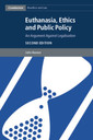 Couverture de l'ouvrage Euthanasia, Ethics and Public Policy