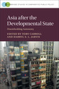 Couverture de l'ouvrage Asia after the Developmental State