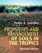 Couverture de l'ouvrage Properties and Management of Soils in the Tropics