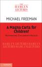 Couverture de l'ouvrage A Magna Carta for Children?