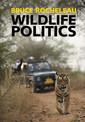 Couverture de l'ouvrage Wildlife Politics