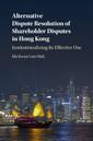 Couverture de l'ouvrage Alternative Dispute Resolution of Shareholder Disputes in Hong Kong