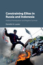 Couverture de l'ouvrage Constraining Elites in Russia and Indonesia