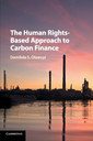 Couverture de l'ouvrage The Human Rights-Based Approach to Carbon Finance