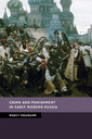 Couverture de l'ouvrage Crime and Punishment in Early Modern Russia