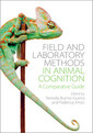 Couverture de l'ouvrage Field and Laboratory Methods in Animal Cognition