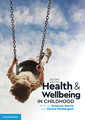 Couverture de l'ouvrage Health and Wellbeing in Childhood