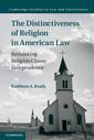 Couverture de l'ouvrage The Distinctiveness of Religion in American Law