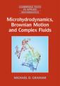 Couverture de l'ouvrage Microhydrodynamics, Brownian Motion, and Complex Fluids