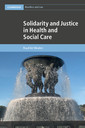 Couverture de l'ouvrage Solidarity and Justice in Health and Social Care