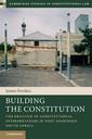 Couverture de l'ouvrage Building the Constitution