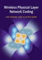 Couverture de l'ouvrage Wireless Physical Layer Network Coding