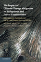 Couverture de l'ouvrage The Impact of Climate Change Mitigation on Indigenous and Forest Communities
