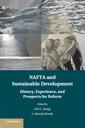 Couverture de l'ouvrage NAFTA and Sustainable Development