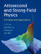 Couverture de l'ouvrage Attosecond and Strong-Field Physics