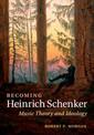 Couverture de l'ouvrage Becoming Heinrich Schenker