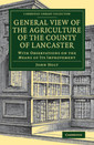 Couverture de l'ouvrage General View of the Agriculture of the County of Lancaster