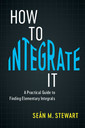 Couverture de l'ouvrage How to Integrate It