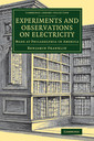 Couverture de l'ouvrage Experiments and Observations on Electricity