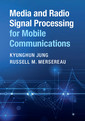 Couverture de l'ouvrage Media and Radio Signal Processing for Mobile Communications