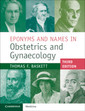 Couverture de l'ouvrage Eponyms and Names in Obstetrics and Gynaecology