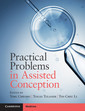 Couverture de l'ouvrage Practical Problems in Assisted Conception