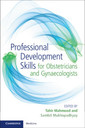 Couverture de l'ouvrage Professional Development Skills for Obstetricians and Gynaecologists