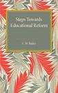 Couverture de l'ouvrage Steps towards Educational Reform