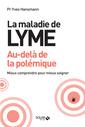 Couverture de l'ouvrage La maladie de lyme, au-delà de la polémique