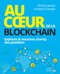 Couverture de l'ouvrage Au coeur de la Blockchain