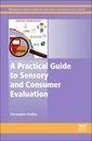 Couverture de l'ouvrage A Practical Guide to Sensory and Consumer Evaluation
