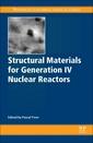 Couverture de l'ouvrage Structural Materials for Generation IV Nuclear Reactors