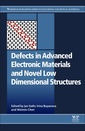 Couverture de l'ouvrage Defects in Advanced Electronic Materials and Novel Low Dimensional Structures