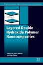 Couverture de l'ouvrage Layered Double Hydroxide Polymer Nanocomposites