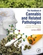 Couverture de l'ouvrage Handbook of Cannabis and Related Pathologies