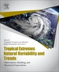Couverture de l'ouvrage Tropical Extremes: Natural Variability and Trends