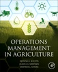 Couverture de l'ouvrage Operations Management in Agriculture