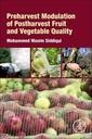 Couverture de l'ouvrage Preharvest Modulation of Postharvest Fruit and Vegetable Quality